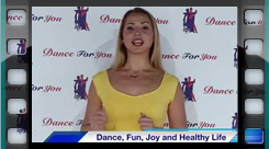 Dance, Fun, Joy And Healthy Life