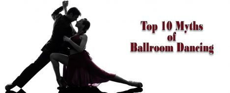 Top 10 Myths of Ballroom Dancing